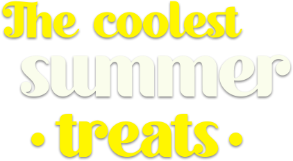 the coolest summer treats